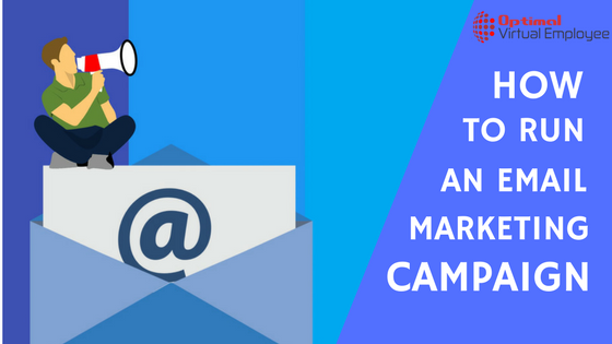 How To Run An Effective Email Marketing Campaign